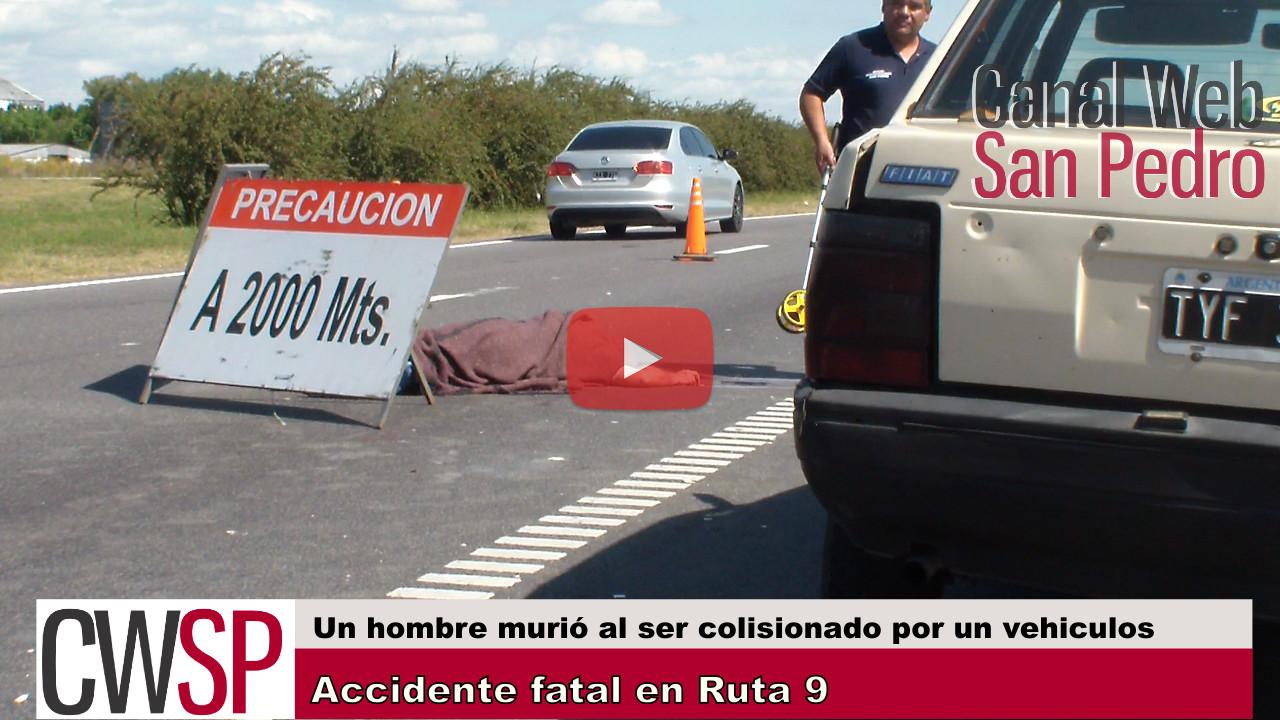 accidente fatal ruta 9